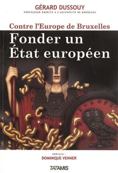I-Grande-15865-contre-l-europe-de-bruxelles-fonder-un-etat-europeen.net