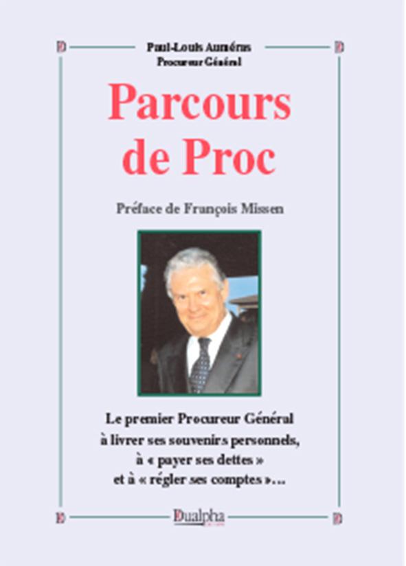«Parcours de Proc», éditions Dualpha.