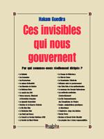 Ces invisibles qui nous gouvernent, éditions Dualpha.
