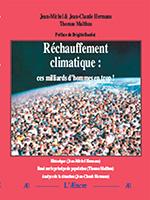 Réchauffement climatique : ces milliards d'hommes en trop ! de Jean-Michel & Jean-Claude Hermans, Thomas Malthus, Préface de Brigitte Bardot.