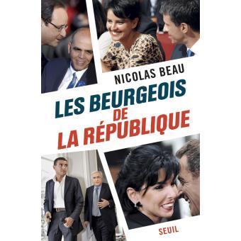 Les Beurgeois de la République, Seuil.