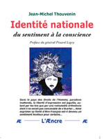 Identité nationale. Du sentiment à la conscience, éditions L'Æncre.