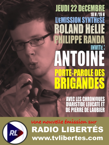 Antoine, porte-parole des Brigandes, invité de Radio Libertés.