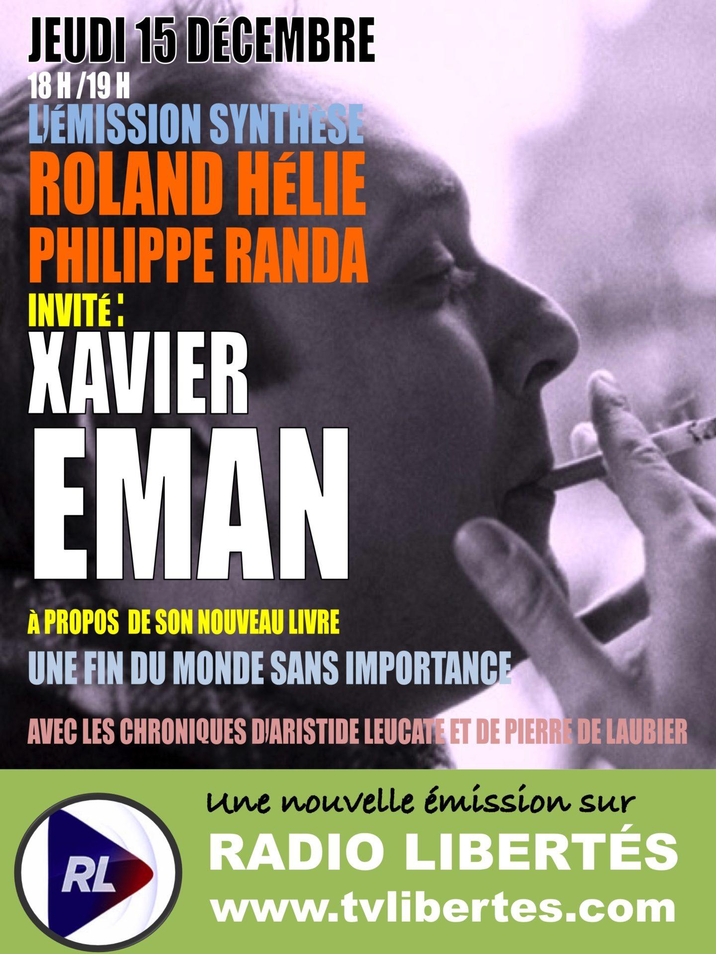 Radio Libertés - Émission Synthèse avec Xavier Eman.