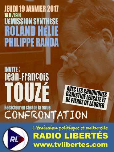 Jean-François Touzé sur Radio LIberté, émission «Synthèse» le 19 janvier 2017.