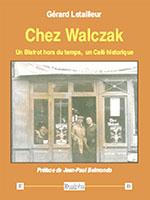 Chez Walczak, éditons Dualpha.
