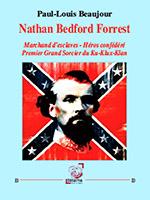 Nathan Bedford Forrest (éditions Déterna)