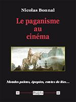 Le paganisme au cinéma, collection «Patrimoine du spectacle».