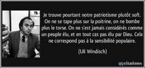 Patriotisme- citation Uli Windisch