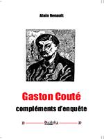 Gaston Couté - Compléments d'enquête (éditions Dualpha) .