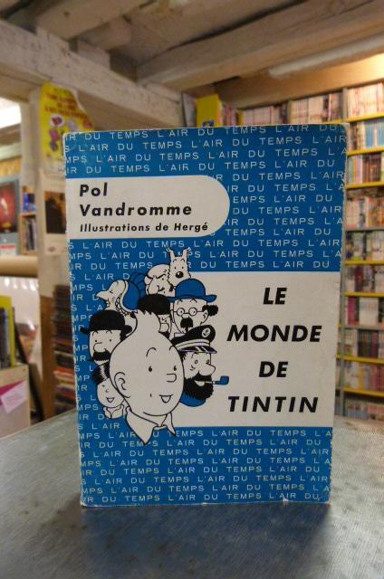 """""""Le monde de Tintin"""" de Pol Vandromme."""