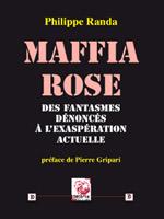 La Maffia rose, éd. Déterna, 4e édition.