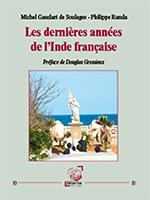 Les dernières années de l'Inde française (Éd. Déterna)