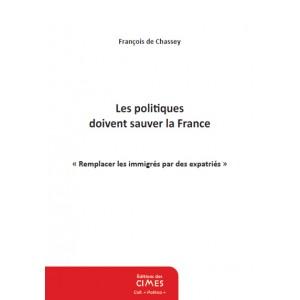 Les politiques doivent sauver la France
