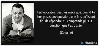 Coluche technocrates