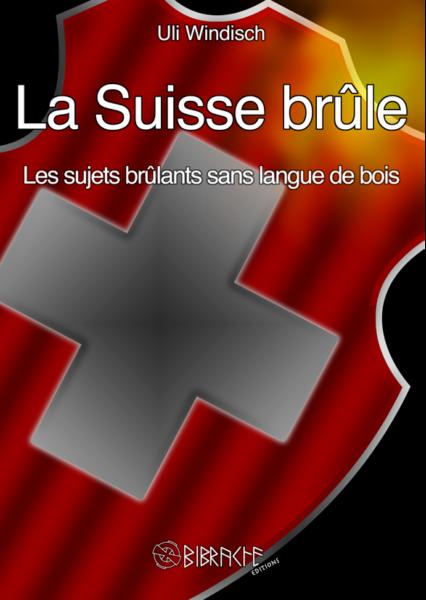 La Suisse brûle