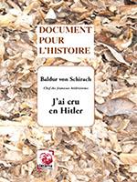 J'ai cru en Hitler (éditions Déterna)