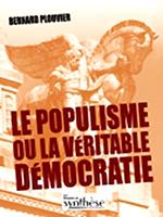 Populisme véritable democratie