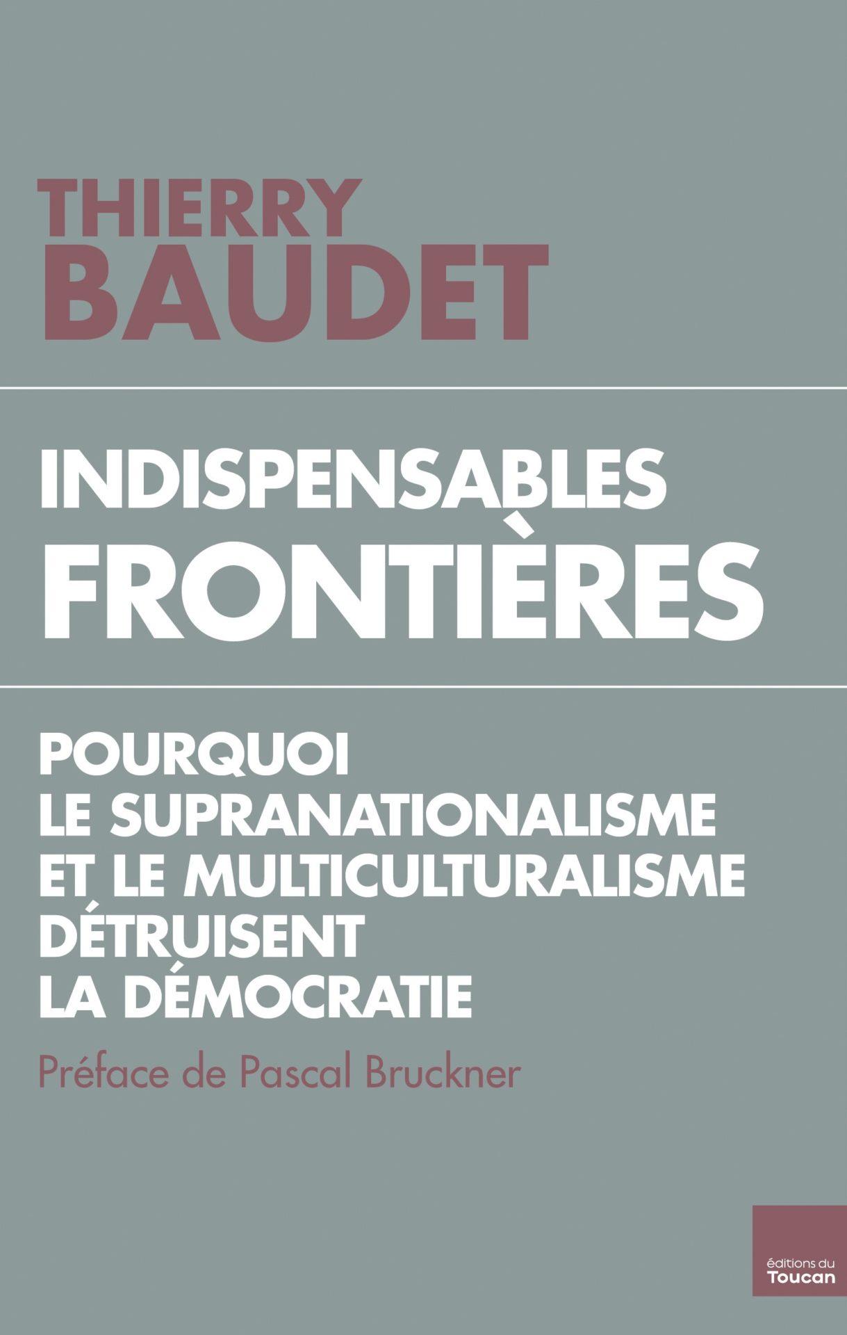 """Livre de Thierry Baudet : """"Indispensables frontières""""."""