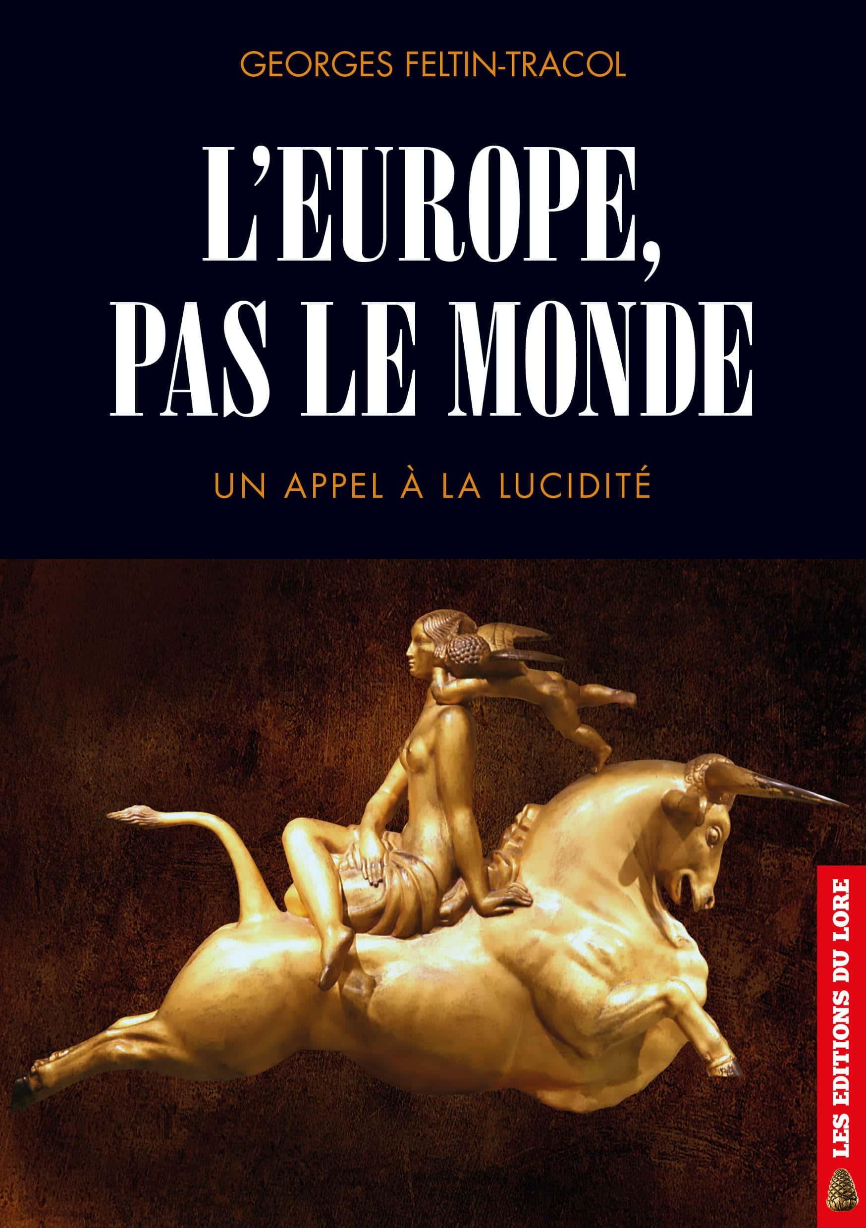 L'Europe, pas le monde