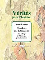 Drakkars sur l'Amazone (Éditions Dualpha).