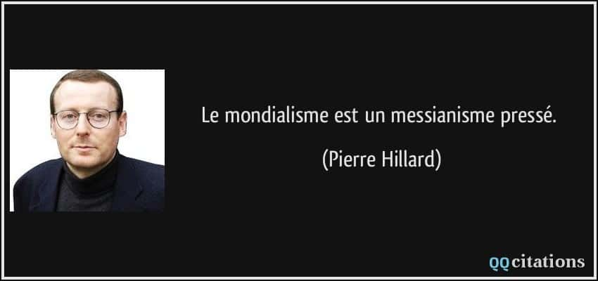 citation mondialisme Pierre Hillard