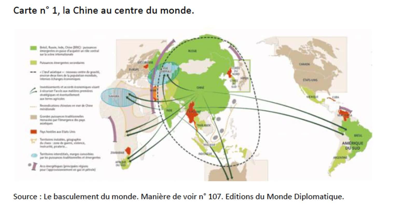 (Carte n° 1, la Chine au centre du monde) Source : Le basculement du monde. Manière de voir n° 107. Éditions du Monde Diplomatique.