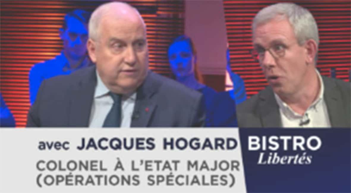 Bistro Libertés avec le colonel Jacques Hogard.