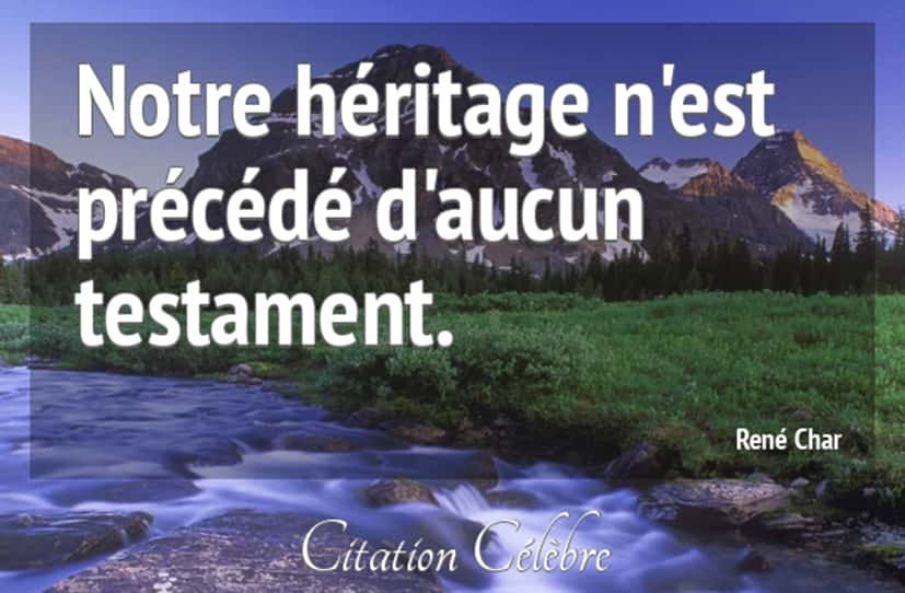 Citation héritage René Char.