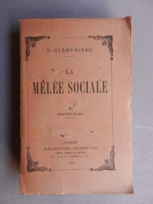 Georges Clemenceau, La mêlée sociale (réédité en 2014 chez Honoré Champion, Paris  ).