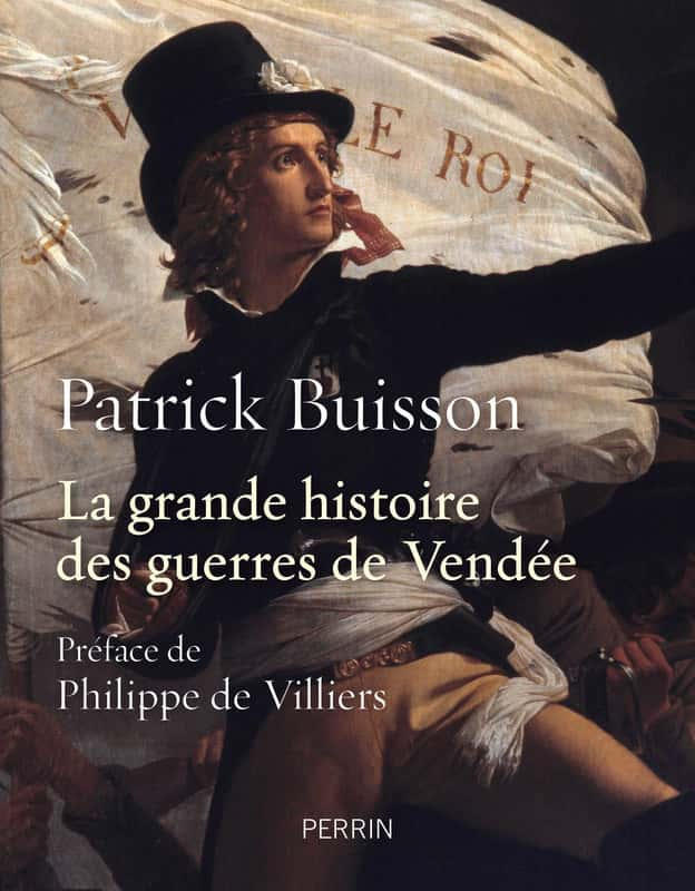 La grande histoire des guerres de Vendée.