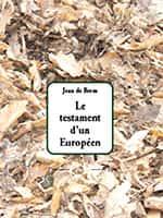 Le testament d'un Européen, Jean de Brem, Éd. Déterna.