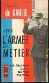 Vers l'armée de métier de Charles De Gaulle : 2 éditions différentes…