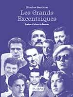 Nicolas Gauthier, Les Grands Excentriques, (éditions Dualpha).