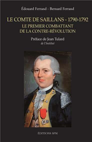 Le comte de Saillans - 1790-1792 de Bernard et Edouard Ferrand, SPM-Lettrage, 182 pages..
