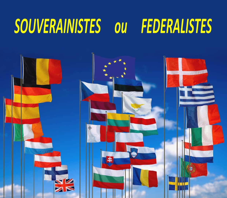 Souverinisme ou Federalisme