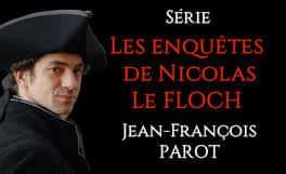 Les Enquêtes de Nicolas Le Floch.