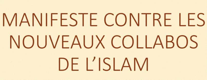 Manifeste contre les nouveaux collabos de l'islam.