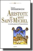 Aristote au Mont-Saint-Michel de Sylvain Gouguenheim.