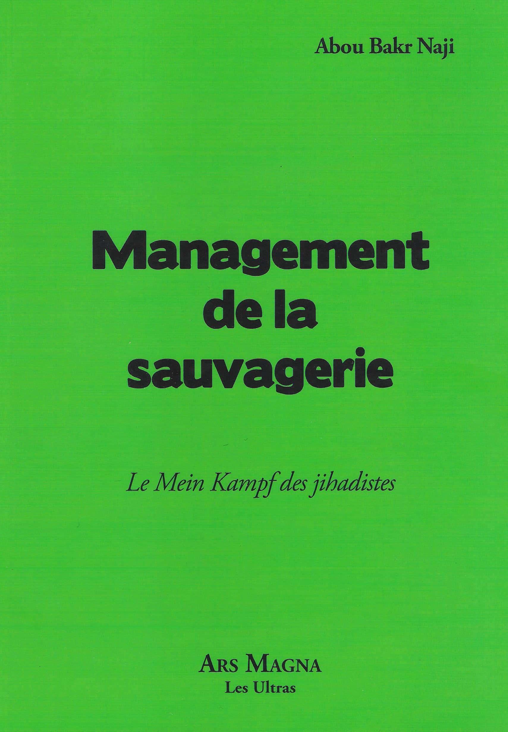 Management de la sauvagerie d'Abou Bakr Naji (Éditions Ars Magna).