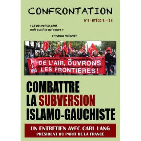 CONFRONTATION N°4 La revue qui dénonce l'islamisation de l'Europe (Synthèse nationale).
