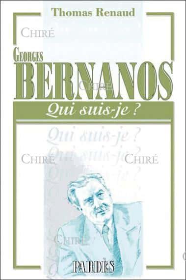 Georges Bernanos (1888-1948) de Renaud Thomas, Éd. Pardès.
