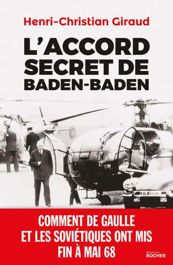 L'accord secret de Baden-Baden, Henri-Christian Giraud.