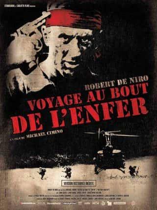 Voyage au bout de l'Enfer de Michael Cimino.