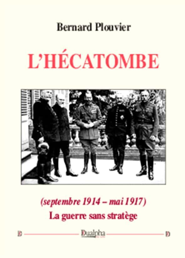 L'hécatombe (septembre 1914 – mai 1917). La guerre sans stratège.