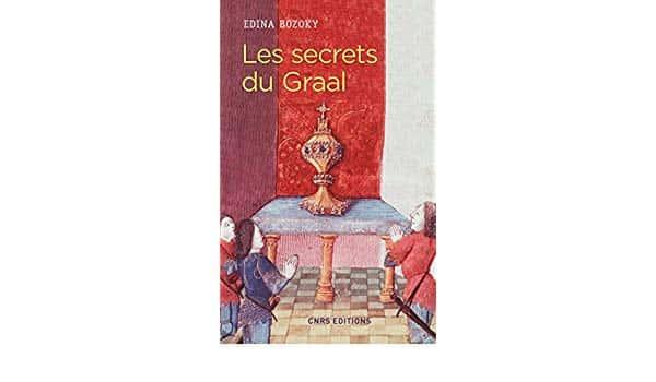 Les secrets du Graal par Edina Bozoky (CNRS).