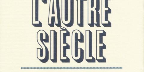 L'autre siècle de Xavier Delacroix (Fayard, 2018, 314 p., 22,50 €).