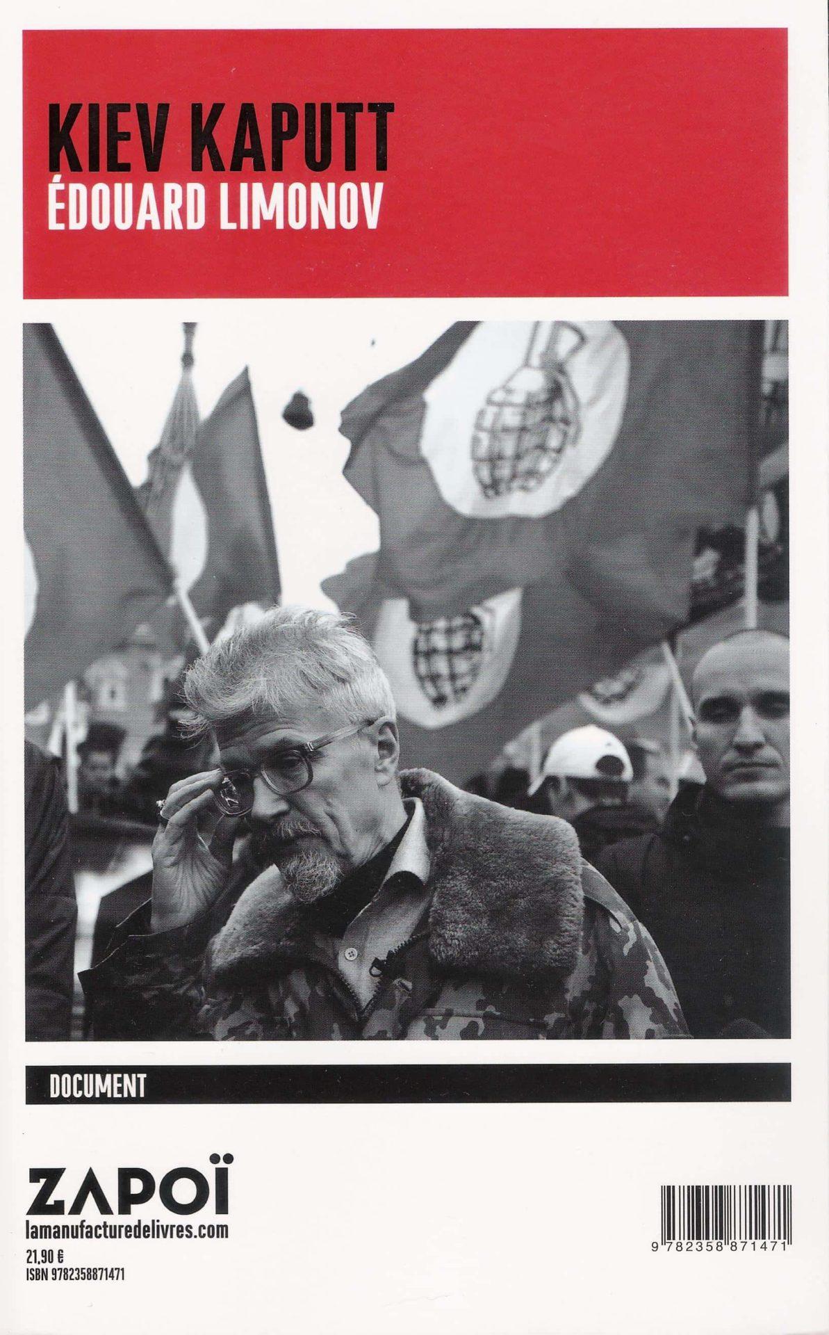 Kiev kaputt, Edward Limonov, La Manufacture, 2017, 319 p., 21,90 €).