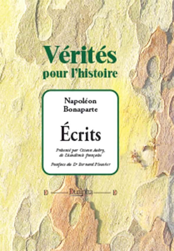 Écrits, Napoléon Bonaparte, Éditions Dualpha.