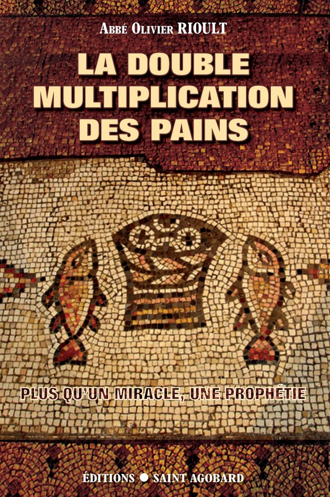 La double multiplication des pains, Abbé Olivier Rioult, Saint-Agobard.
